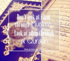 Look at Islam through Quran