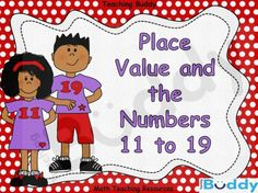 Place Value and the Numbers 11 to 19 teaching resources