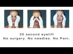 EYE LIFT TUTORIAL Get a Facelift without the Surgery. Follow the directions given in the video or the written ones further down the page to get an eye lift! Do the exercise once each morning. Over a few short weeks you will notice the results will get better and better and stay longer and longer. …
