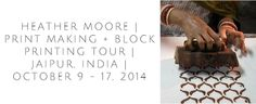 omg this sounds AMAZING! : : block printing camp in India with Heather Moore