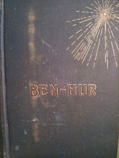 Lew Wallace Ben-Hur A Tale Of Christ 1880 : Lot 177