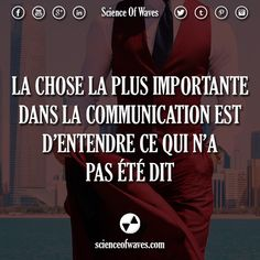 La chose la plus importante dans la communication est . Daily Quotes, Best Quotes, Love Quotes, Motivational Messages, Communication, French Quotes, Good Thoughts, Positive Attitude, Proverbs