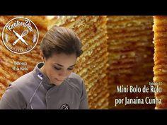 Mini Bolo de Rolo - Receitas e Dicas - Episódio 17 - por Janaína Cunha - YouTube