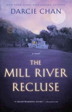 The sensational New York Times bestseller The Mill River Recluse reminds us that friendship, family, and love can come from the most unexpected places. Perfect for fans of Maeve Binchy. Look for speci