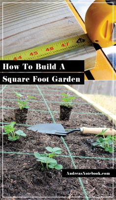 How to build a square foot garden-- I love using the strings to keep things in line and spaced properly.