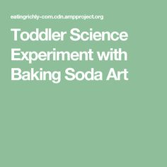 Toddler Science Experiment with Baking Soda Art