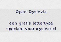 Open-Dyslexic is een gratis lettertype voor dyslectici