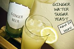 Homemade Ginger Beer- I'm going to have to try this... and use it for a Dark and Stormy!