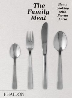The Family Meal: Home Cooking with Ferran Adria:Amazon:Books