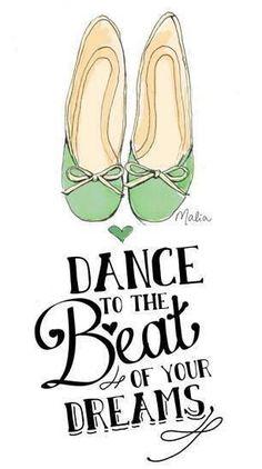 Dance de acordo com a batida dos seus sonhos.