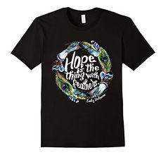 Hope is the thing with feathers T Shirt Emily Dickinson poem, a John Green favorite! #dftba https://www.amazon.com/dp/B01LBEJGJ4/ref=cm_sw_r_pi_dp_x_X92XxbTZJHQS3