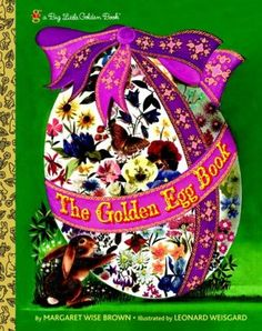 [Free] Donwload The Golden Egg Book (Big Little Golden Books) - Unlimed acces book - By Margaret Wise Brown The Golden Egg Book (Big Little Golden Books) Easter Books, Easter Eggs, Easter Bunny, Moon Book, Margaret Wise Brown, Spring Books, Good Night Moon, Little Golden Books, Vintage Children's Books