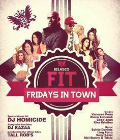 FIT Fridays in Town w/ DJ Homicide, DJ Kazaa @ Belasco ~on~ August 9 August 9, Special Guest, Orange County, Dj, Movie Posters, Film Poster, Billboard, Film Posters