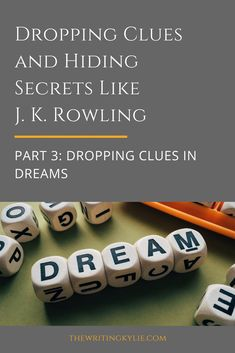 Dropping Clues and Hiding Secrets Like J. Rowling, Part Dropping Clues in Dreams — The Writing Kylie Book Writing Tips, Writing Quotes, Writing Resources, Writing Help, Writing Prompts, Writing Ideas, Improve Writing, Writer Tips, Start Writing