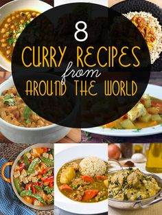8 Authentic Curry Recipes from Around the World - including Indian, Thai, Goan, Japanese, Caribbean, and more!