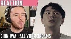 Shinhwa(신화) - All Your Dreams 2018 MV Reaction