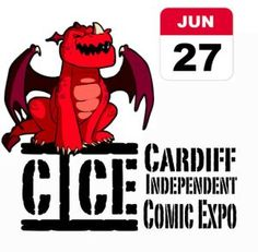 COMIC BITS ONLINE: Cardiff Independent Comic Expo -THIS Weekend!
