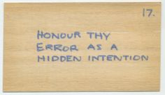 Oblique Strategies card, 1974 Honor thy error by Eno and Peter Schmidt