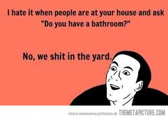 Do you have a bathroom?