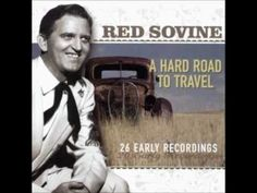 Shop A Hard Road to Travel: 26 Early Recordings [CD] at Best Buy. Find low everyday prices and buy online for delivery or in-store pick-up. Old Country Songs, Country Music Videos, Red Sovine, Don Williams, U Tube, Bluegrass Music, Out Of My Mind, Daddys Girl, How To Get Rich
