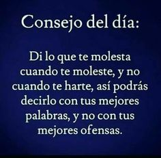 Consejos Posted on Armando Chulin fb page 2017 The Words, More Than Words, Funny Spanish Memes, Spanish Quotes, Positive Quotes, Motivational Quotes, Inspirational Quotes, Best Quotes, Love Quotes