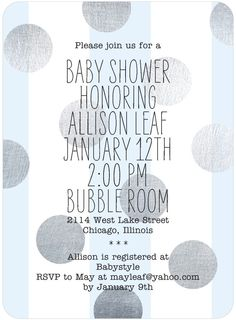 Baby Shower Invitation with stripes and polka dots   I like this design, but in grey and lime, what do you ladies think?