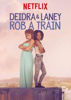 Image result for Deidra & Laney Rob a Train