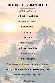 Powerful Affirmations to Heal After a Break-Up