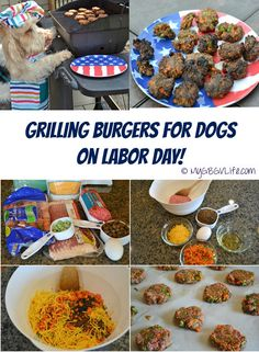 My GBGV Life | Labor Day weekend is celebrated with family, friends and grilling. Why not grill up some burgers for your dog as well? Get my recipe and start grilling!