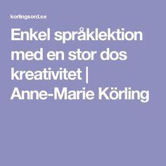 Enkel språklektion med en stor dos kreativitet   Anne-Marie Körling