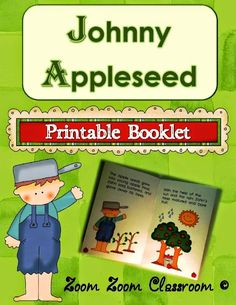 Johnny Appleseed's birthday is in September! Printable booklet that provides students with a few facts about this early American.