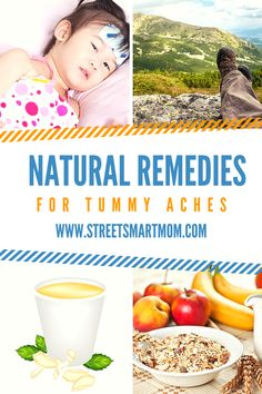 When your chid has a tummy ache, what can you do? Here are some natural remedies to help your little one feel better!