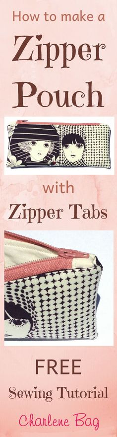 Zipper Pouch with Zipper Tabs FREE Sewing Tutorial