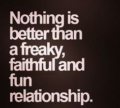 relationships loyal freaky quotes