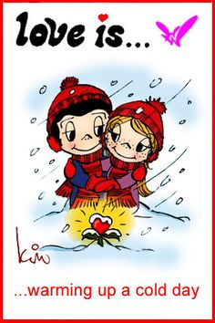 love is... warming up a cold day