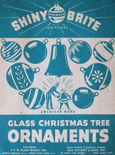everything is shiny & brite Retro Christmas Decorations, Vintage Christmas Images, Glass Christmas Tree Ornaments, Vintage Holiday, Christmas Pictures, Vintage Images, Christmas Labels, Old Christmas, Old Fashioned Christmas