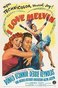 I Love Melvin (1953) Starring Donald O'Connor, Debbie Reynolds