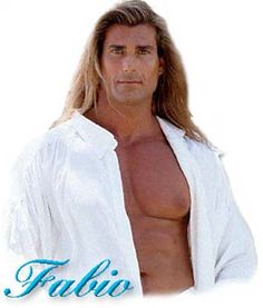 This is FABIO! Famous Fabio Lanzoni from a bygone era. * These are some of  the images that made him famous, and rich too.