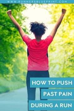 6 Tips to Push Past the Pain When Running — Runner's Blueprint