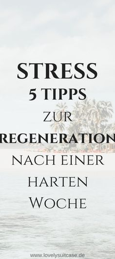5 Tipps zum Regenerieren nach einer anstrengenden Woche You want to reduce stress? With these 5 tips you will regenerate after a hard, exhausting week guaranteed perfect. Stress Less, Reduce Stress, Anti Stress, Stress Management, Anxiety Attacks Symptoms, Tips To Be Happy, Meditation, Burn Out, Mental Training