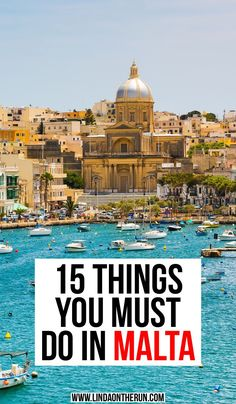 15 Things You Must Do In Malta | Best things to do in Malta | what to see in Malta | how to plan a trip to Malta | pretty places in Malta | Malta travel tips #malta #europe #travel