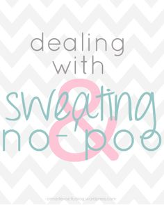how to stay no-'poo with heavy sweating (weather or exercise!)