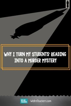 Why I Turn Romeo and Juliet—and Other Books on My Syllabus—into a Murder Mystery. This murder mystery activity is my favorite way to interest students in our class text and help them to understand the plot before we read. Pre Reading Activities, Teaching Activities, Teaching Strategies, Reading Lessons, Teaching Resources, Teaching Ideas, History Classroom, Classroom Resources, Classroom Ideas
