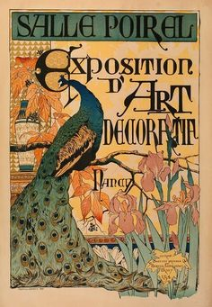 Art Nouveau Exhibition poster featuring a Peacock with Irises ~Camille Martin~