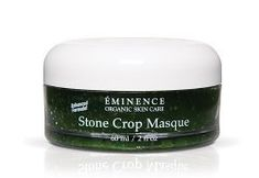 Eminence Stone Crop Masque 2 fl oz - 2 fl oz by Eminence Organic Skin Care. $38.12. Regenerate and firm stressed skin. Skin's moisture levels will be balanced. Regenerates, lightens. Eminence organicsstone crop masque(2 ounce./60 ml)benefits for oily to mature, lack of tone, irritated and pigmented skin types this masque is designed to reduce pigmentation and lighten the complexion regenerates and firms stressed skin revitalize and tone the epidermis features stone crop...