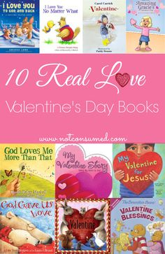 Real Love Valentine's Day Books...What I really want my kids to know about LOVE!