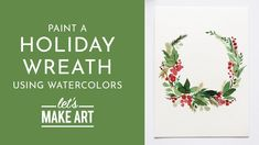 Jump to Tutorial ➝ Deck your halls with our Holiday Wreath this season! A pop of red brings warmth to any home during this chilly time of year. Watercolor Kit, Wreath Watercolor, Watercolour Tutorials, Watercolor Techniques, Let's Make Art, Watercolor Christmas Cards, Holiday Wreaths, Christmas Holiday, Christmas Crafts