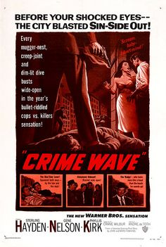 Crime Wave (1954). Watch it in HD on Warner Archive Instant: http://instant.warnerarchive.com/product.html?productId=60787 Try it FREE!