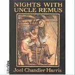 Nights With Uncle Remus    by Joel Chandler Harris (1845-1908)