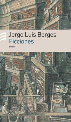 El jardín del sueño infinito: 'Ficciones', de Jorge Luis Borges